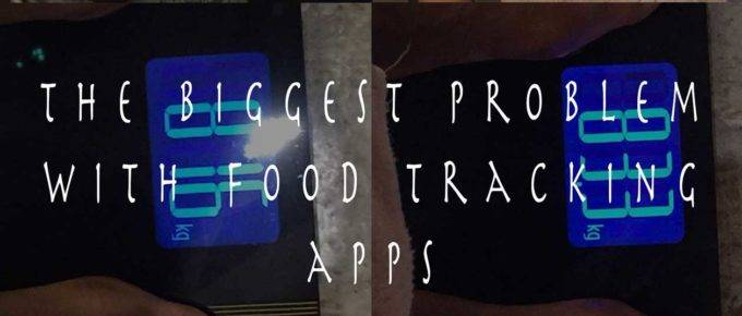 The Biggest Problem With Food Tracking Apps